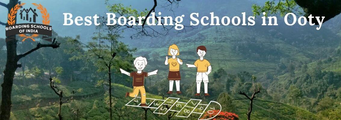 Best Boarding Schools in Ooty in Boarding Schools of India