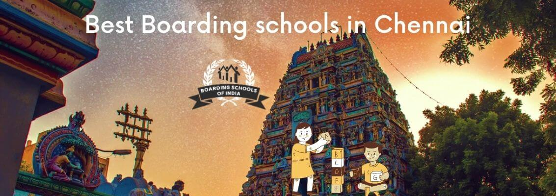 Chennai in Boarding Schools of India