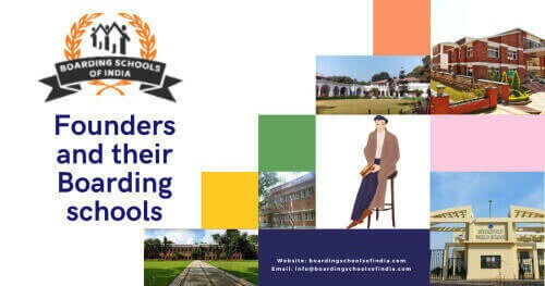 Founders and their school in Boarding School of India